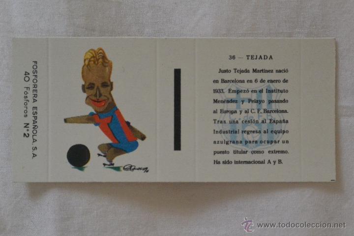 CAJA CERILLAS FOSFORERA ESPAÑOLA FUTBOLISTA TEJADA FC BARCELONA (Coleccionismo - Objetos para Fumar - Cajas de Cerillas)