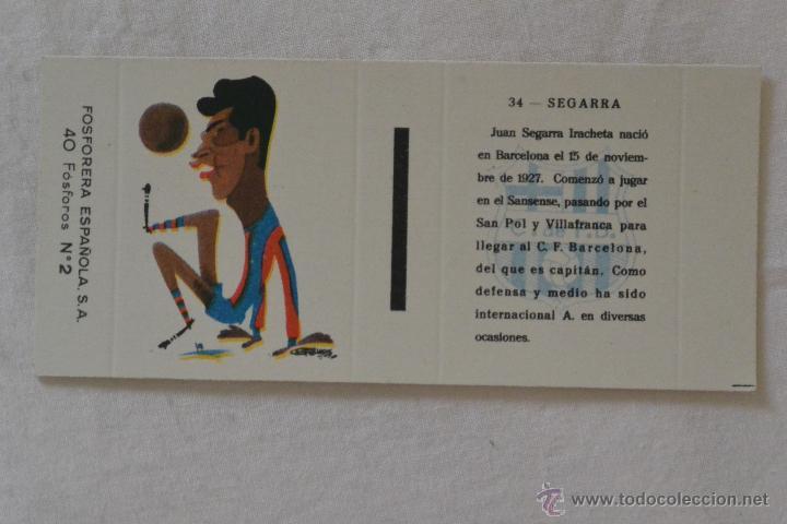CAJA CERILLAS FOSFORERA ESPAÑOLA FUTBOLISTA SEGARRA FC BARCELONA (Coleccionismo - Objetos para Fumar - Cajas de Cerillas)