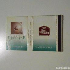 Cajas de Cerillas: CAJA DE CERILLAS HOTEL DIRECTOR. SANTIAGO DE CHILE. BEST WESTERN. TDKP8. Lote 63118060