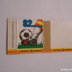 Cajas de Cerillas: CAJA DE CERILLAS MUNDIAL ESPAÑA 82. 1982 COPA DEL MUNDO. TDKP8. Lote 63301656