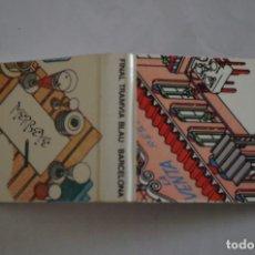 Cajas de Cerillas: CARTERITA DE CERILLAS - FINAL TRANVIA BLAU - BARCELONA - NUEVA SIN USAR. Lote 67512061