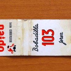 Cajas de Cerillas: CARTERITA DE CERILLAS - BRANDY 103 - BOBADILLA - LECHE CONDENSADA PAIDO, JEREZ. Lote 3298511