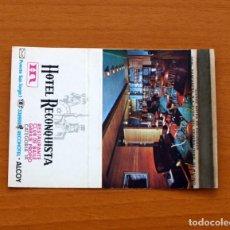 Cajas de Cerillas: CARTERITA DE CERILLAS - HOTEL RECONQUISTA, ALCOY - GENERAL FOSFORERA. Lote 88100988