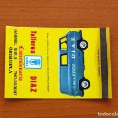 Cajas de Cerillas: CARTERITA DE CERILLAS - TALLERES DÍAZ, CONCESIONARIO, ORIHUELA - GENERAL FOSFORERA. Lote 88102016