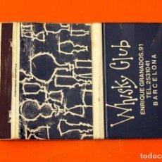 Cajas de Cerillas: CARTERITA DE CERILLAS - WHISKY CLUB - BARCELONA - . Lote 89569392