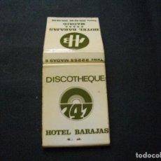 Cajas de Cerillas: ANTIGUA Y ESCASA CAJA DE CERILLAS -DISCOTECA 747 - LA DE LA FOTO VER TODOS MIS LOTES DE CERILLAS. Lote 89719884