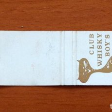 Cajas de Cerillas: CARTERITA DE CERILLAS - CLUB WHISKY BOY'S, BARCELONA. Lote 90512115