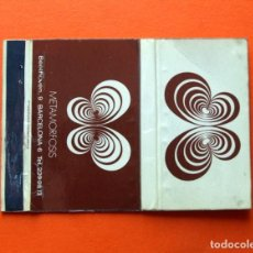 Cajas de Cerillas: CARTERÍTA DE CERILLAS - DISCOTECA METAMORFOSIS - BARCELONA - . Lote 90513645