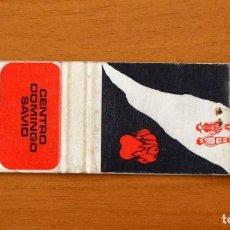 Cajas de Cerillas: CARTERITA DE CERILLAS - CENTRO DOMINGO SAVIO, BARCELONA. Lote 91239120
