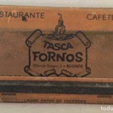 Cajas de Cerillas: CAJA DE CERILLAS -RESTAURANTE TASCA FORNOS - ALICANTE - CON CERILLAS. Lote 91618775