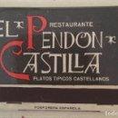 Cajas de Cerillas: CAJA DE CERILLAS - RESTAURANTE EL PENDON DE CASTILLA- MADRID - CON CERILLAS. Lote 91619650
