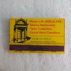 Cajas de Cerillas: MESÓN LAS DESCALZAS. MADRID. CAJA DE CERILLAS. MATCHBOX ALLUMETTES MATCHES. Lote 98507303