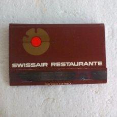 Cajas de Cerillas: SWISSAIR RESTAURANTE. MADRID CAJA DE CERILLAS MATCHBOX ALLUMETTES MATCHES. Lote 98544891