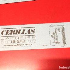 Cajas de Cerillas: ETIQUETA PARA CAJON EMBALAJE 500 CAJITAS CERILLAS LABOR Nº 2 . FOSFORERA ESPAÑOLA. Lote 109313887