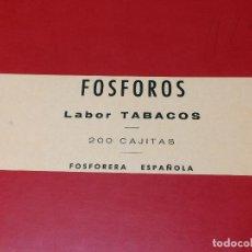 Cajas de Cerillas: ETIQUETA PARA CAJON EMBALAJE 200 CAJITAS FOSFOROS LABOR TABACOS . FOSFORERA ESPAÑOLA. Lote 109314551