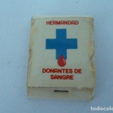 Cajas de Cerillas: HERMANDAD DONANTES DE SANGRE CARERITA CAJA DE CERILLAS . Lote 112015955