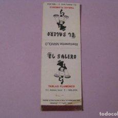Cajas de Cerillas: CAJA DE CERILLAS. TABLAO FLAMENCO EL SALERO. MÁLAGA. DESMONTADA, SIN FÓSFOROS.. Lote 112779399