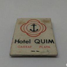 Cajas de Cerillas: CARTERITA DE CERILLAS ANTIGUO HOTEL QUIM GARRAF. Lote 127652250