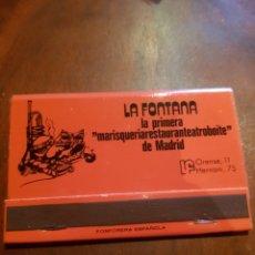 Cajas de Cerillas: SIN USAR CERILLAS - MADRID. LA FONTANA MARISQUERÍA RESTAURANTE ATROBOITE. C/ ORENSE 11. Lote 127962470