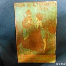 Cajas de Cerillas: SIGLO XIX CAJA DE CERILLAS - FABRICA DE VIUDA DE A. ZARAGÜETA DE IRUN. Lote 128475179