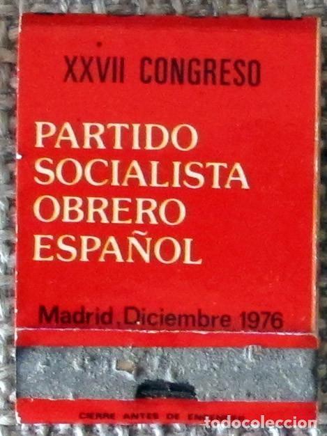 CAJA DE CERILLAS TIPO CARTERILLA PSOE XXVII CONGRESO 1976, SIN USAR (Coleccionismo - Objetos para Fumar - Cajas de Cerillas)