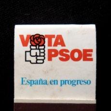 Cajas de Cerillas: CARTERA CERILLAS VOTA PSOE. ESPAÑA EN PROGRESO. COMPLETA. Lote 142032782