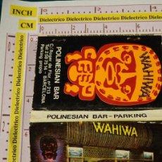 Cajas de Cerillas: CAJA CAJETILLA DE CERILLAS. BAR DE POLINESIA. WAHIWA. BARCELONA. Lote 147101182