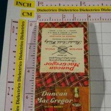 Cajas de Cerillas: CAJA CAJETILLA DE CERILLAS. BEBIDAS. SCOTCH WHISKY DUNCAN MAC GREGOR. Lote 147101706