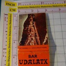 Cajas de Cerillas: CAJA CAJETILLA DE CERILLAS. BAR UDALATX, GUERNICA, VIZCAYA. Lote 147784930