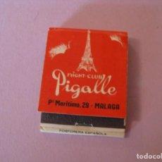 Cajas de Cerillas: CERILLAS NIGHT CLUB PIGALLE. MALAGA. . Lote 149240918