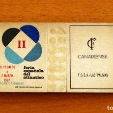 Boîtes d'Allumettes: CAJA DE CERILLAS - II FERIA ESPAÑOLA DEL ATLÁNTICO 1967, ISLAS CANARIAS - FOSFORERA CANARIENSE. Lote 149935658