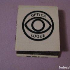 Cajas de Cerillas: CERILLAS ÓPTICA LUQUE. MÁLAGA. USADA.. Lote 150495542