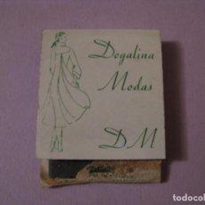 Cajas de Cerillas: CERILLAS DOGALINA MODAS. MÁLAGA. ESTROPEADA.. Lote 150500006