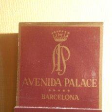 Cajas de Cerillas: CAJA DE CERILLAS - AVENIDA PALACE - GRAN VIA, 605 - BARCELONA - COMPLETA. Lote 151463574