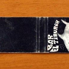 Cajas de Cerillas: BAR EL TIBURÓN, CASTELLDEFELS - CARTERITA DE CERILLAS - FOSFORERA ESPAÑOLA. Lote 152382854