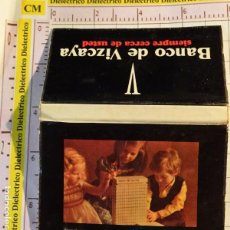 Cajas de Cerillas: CAJA CAJETILLA DE CERILLAS DE BANCOS. BANCO DE VIZCAYA. Lote 154444930