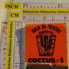 Cajas de Cerillas: CAJA CAJETILLA DE CERILLAS DE DISCOTECAS CLUBS PUBS DISCOTECA CACTUS JAVEA ALICANTE. Lote 154445174