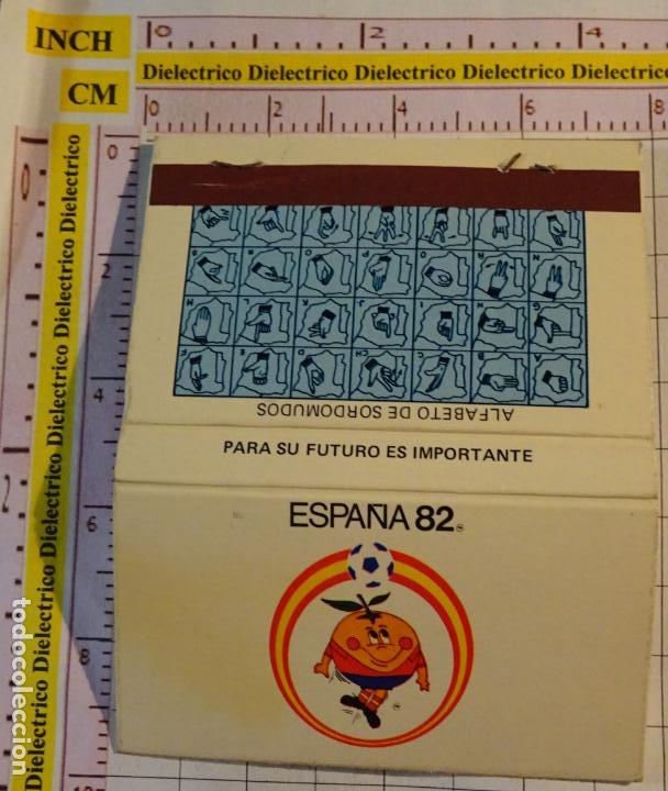 CAJA CAJETILLA DE CERILLAS DEL MUNDIAL ESPAÑA 82 1982 NARANJITO. ALFABETO SORDOMUDOS (Coleccionismo - Objetos para Fumar - Cajas de Cerillas)