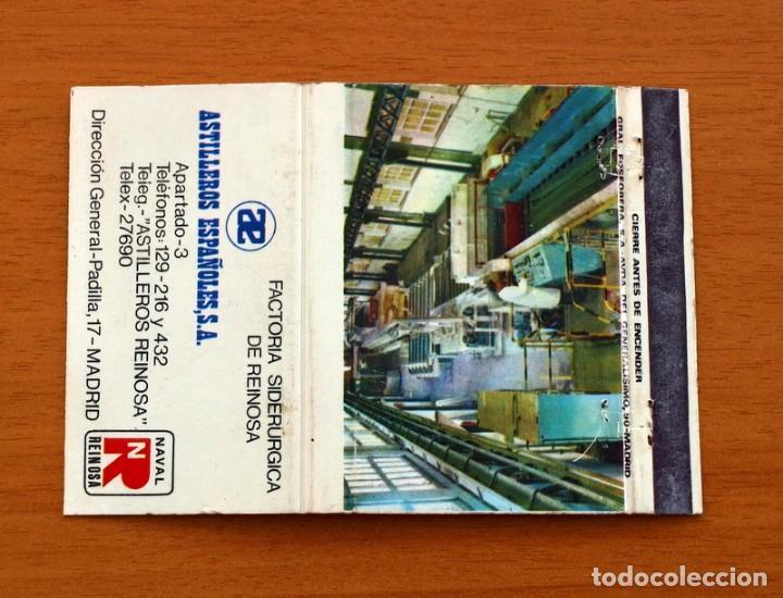 FACTORÍA SIDERÚRGICA DE REINOSA-ASTILLEROS ESPAÑOLES-MADRID-CARTERÍTA DE CERILLAS-GENERAL FOSFORERAS (Coleccionismo - Objetos para Fumar - Cajas de Cerillas)