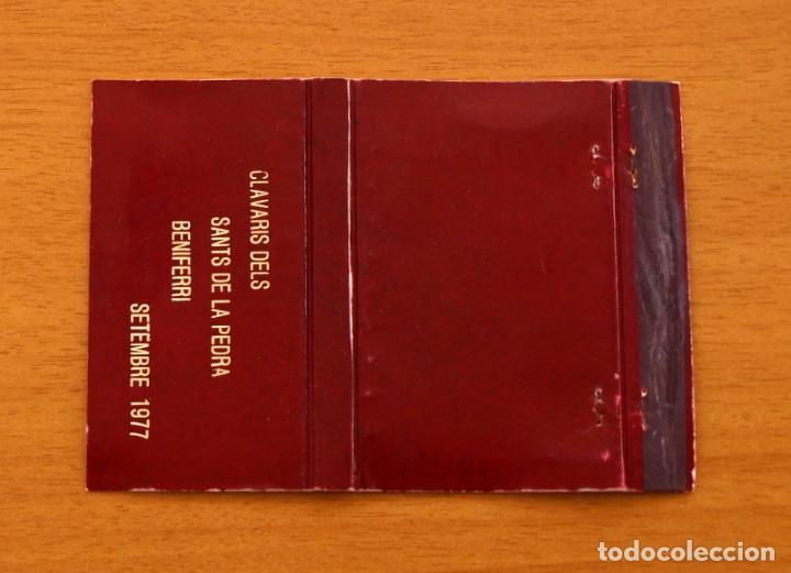 CLAVARIS DELS SANTS DE LA PEDRA, BENIFERRI, SETEMBRE 1977 -CARTERÍTA DE CERILLAS -GENERAL FOSFORERAS (Coleccionismo - Objetos para Fumar - Cajas de Cerillas)