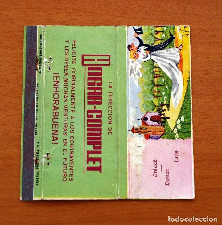 BODA, ENLACE DE DONAT Y LUIS, DIRECCIÓN DE HOGAR-COMPLET - CARTERÍTA DE CERILLAS -GENERAL FOSFORERAS (Coleccionismo - Objetos para Fumar - Cajas de Cerillas)