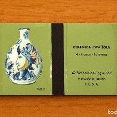 Cajas de Cerillas: CERÁMICA ESPAÑOLA - Nº 4, FRASCO, TALAVERA -CAJA DE CERILLAS -FOSFORERA ESPAÑOLA 1968. Lote 156948646