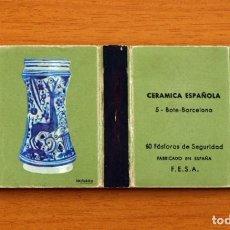 Cajas de Cerillas: CERÁMICA ESPAÑOLA - Nº 5, BOTE, BARCELONA - CAJA DE CERILLAS - FOSFORERA ESPAÑOLA 1968. Lote 156948762