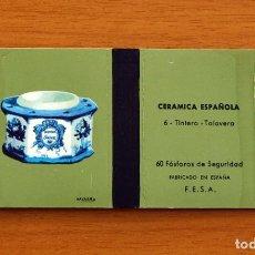 Cajas de Cerillas: CERÁMICA ESPAÑOLA - Nº 6, TINTERO, TALAVERA - CAJA DE CERILLAS - FOSFORERA ESPAÑOLA 1968. Lote 156949338