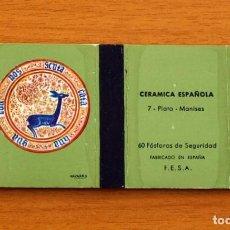 Cajas de Cerillas: CERÁMICA ESPAÑOLA - Nº 7, PLATO, MANISES - CAJA DE CERILLAS - FOSFORERA ESPAÑOLA 1968. Lote 156949438