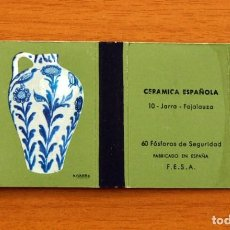 Cajas de Cerillas: CERÁMICA ESPAÑOLA - Nº 10, JARRA, FAJALAUZA - CAJA DE CERILLAS - FOSFORERA ESPAÑOLA 1968. Lote 156949950