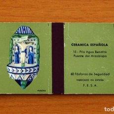 Cajas de Cerillas: CERÁMICA ESPAÑOLA - Nº 15, PILA AGUA BENDITA - CAJA DE CERILLAS - FOSFORERA ESPAÑOLA 1968. Lote 156950226
