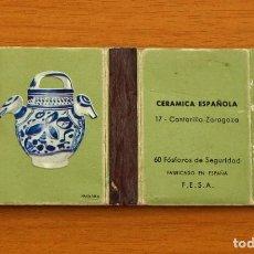 Cajas de Cerillas: CERÁMICA ESPAÑOLA - Nº 17, CANTARILLO, ZARAGOZA - CAJA DE CERILLAS - FOSFORERA ESPAÑOLA 1968. Lote 156950510