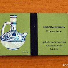 Cajas de Cerillas: CERÁMICA ESPAÑOLA - Nº 18, VASIJA, TERUEL - CAJA DE CERILLAS - FOSFORERA ESPAÑOLA 1968. Lote 156950698