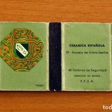 Cajas de Cerillas: CERÁMICA ESPAÑOLA - Nº 19, AZULEJO DE ARISTA, SEVILLA - CAJA DE CERILLAS - FOSFORERA ESPAÑOLA 1968. Lote 156950870